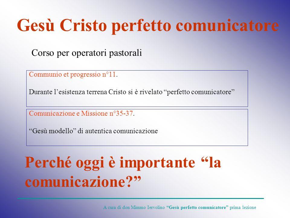 Gesù Cristo perfetto comunicatore