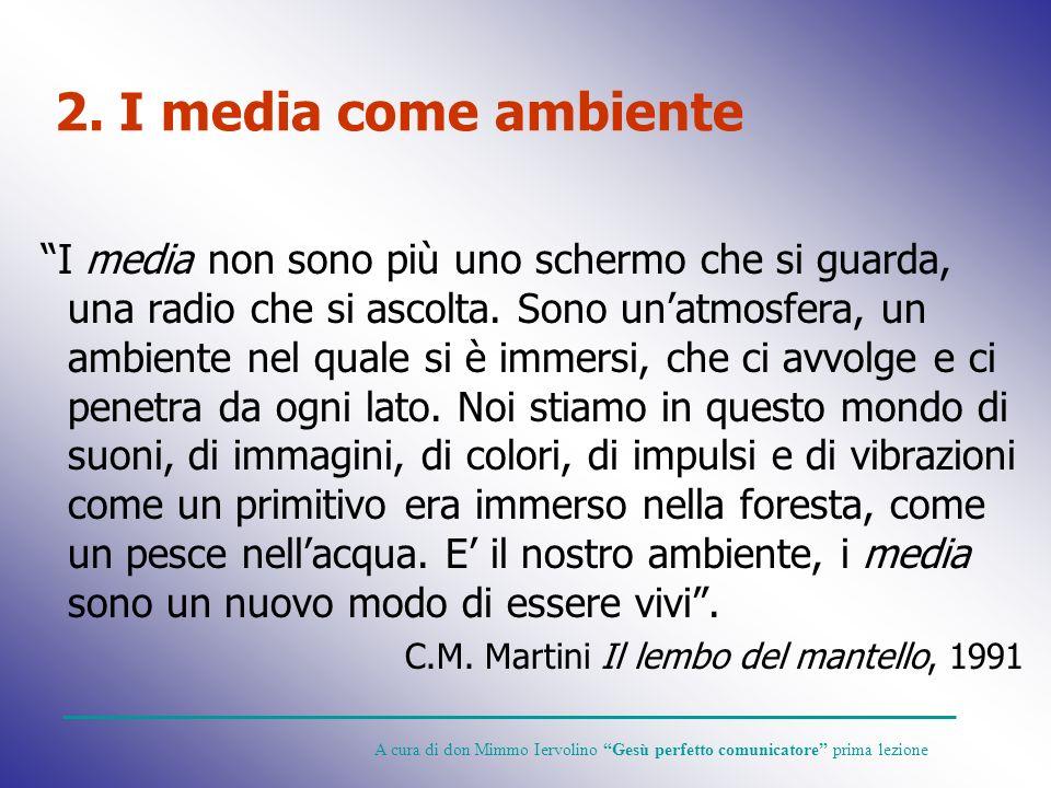 2. I media come ambiente