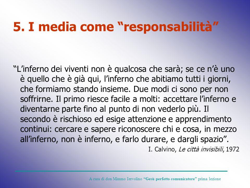 5. I media come responsabilità