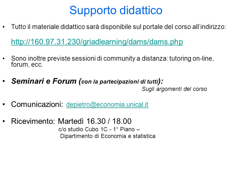 Supporto didattico http://160.97.31.230/griadlearning/dams/dams.php