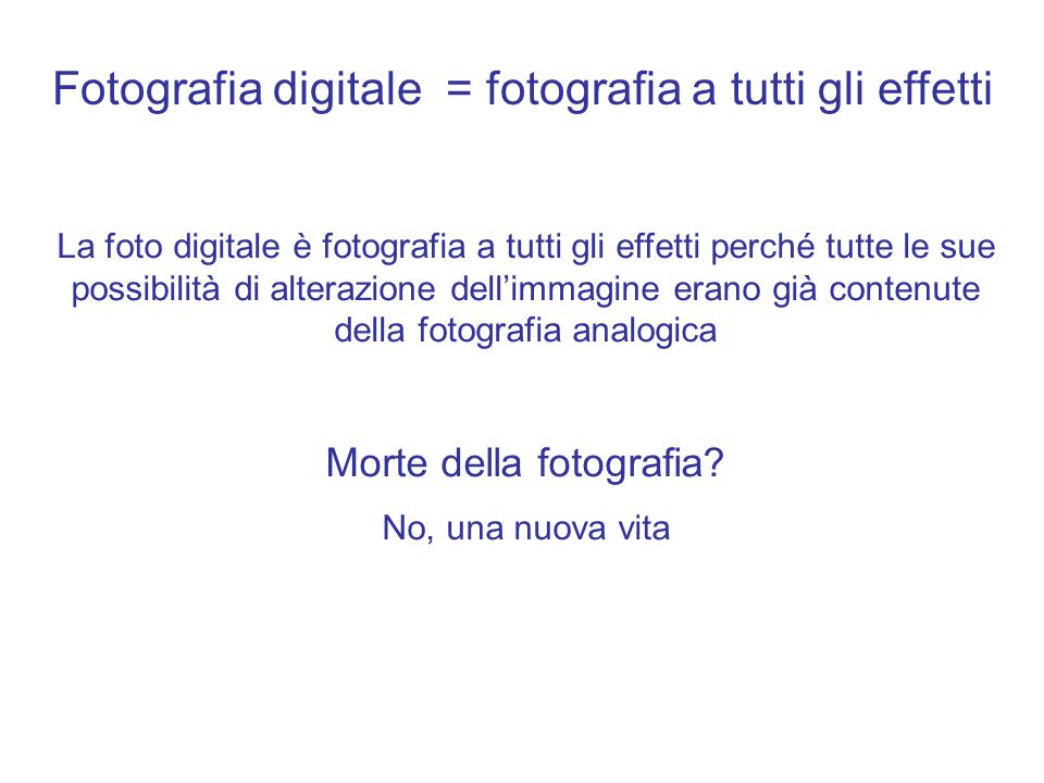 Fotografia digitale = fotografia a tutti gli effetti