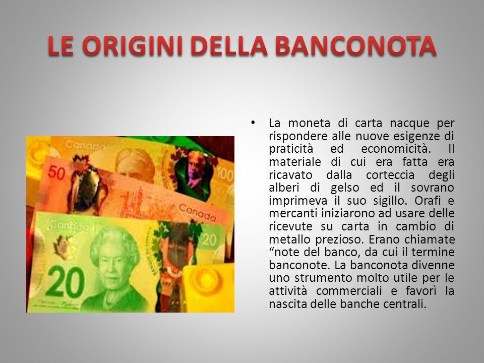 LE ORIGINI DELLA BANCONOTA