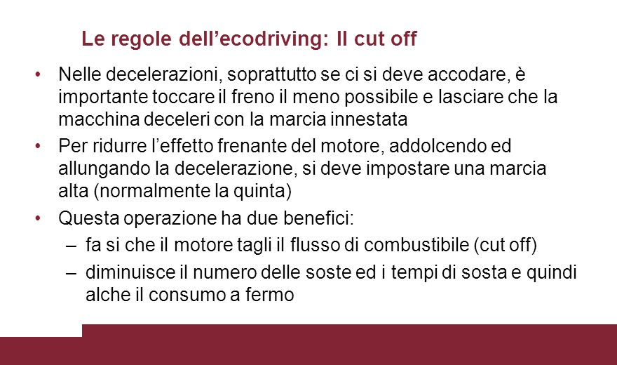 Le regole dell'ecodriving: Il cut off
