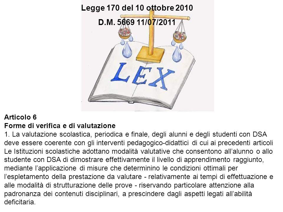 Legge 170 del 10 ottobre 2010 Legge 170 del 10 ottobre 2010