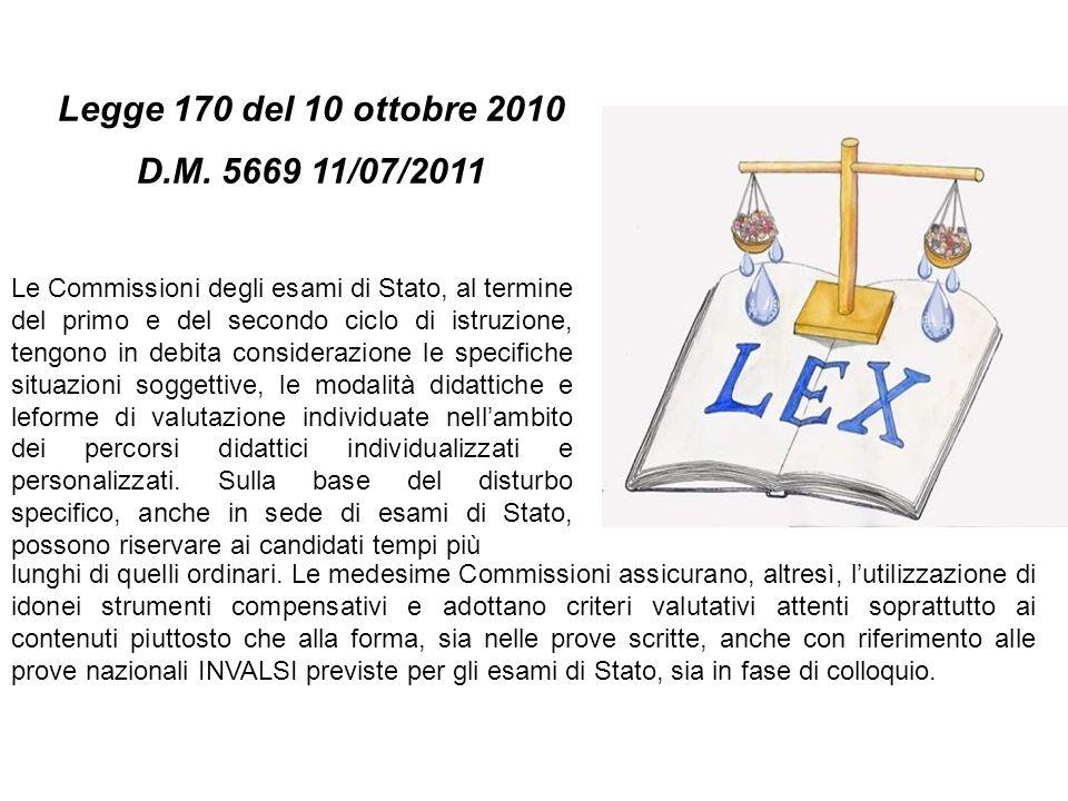 Legge 170 del 10 ottobre 2010 D.M. 5669 11/07/2011.