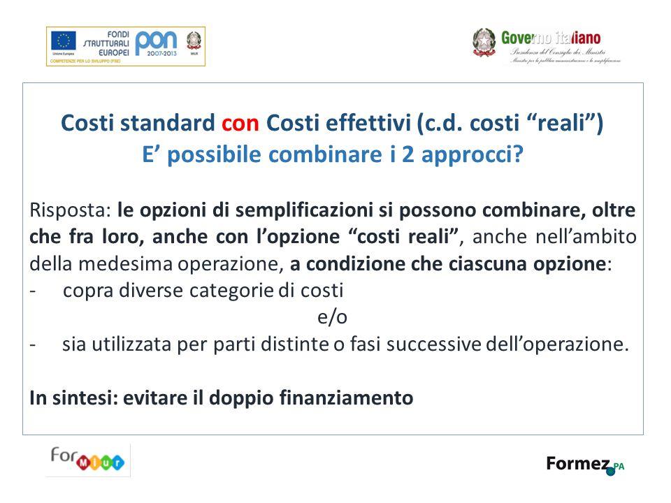 Costi standard con Costi effettivi (c.d. costi reali )