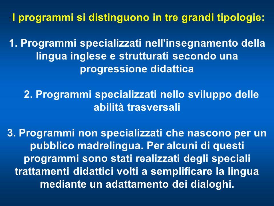 2. Programmi specializzati nello sviluppo delle abilità trasversali