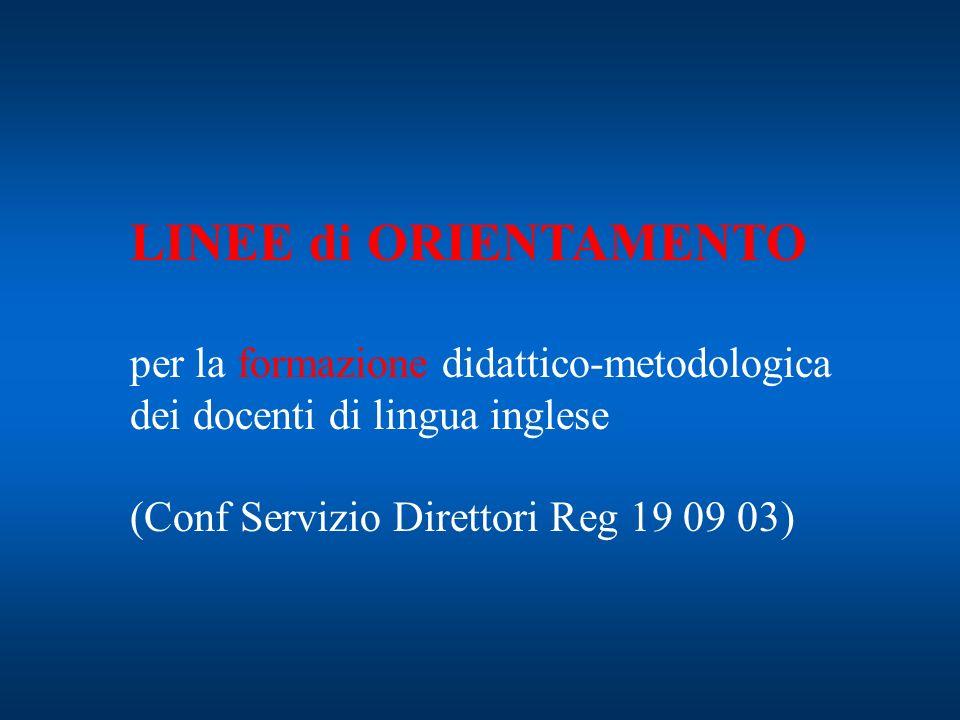 LINEE di ORIENTAMENTO per la formazione didattico-metodologica
