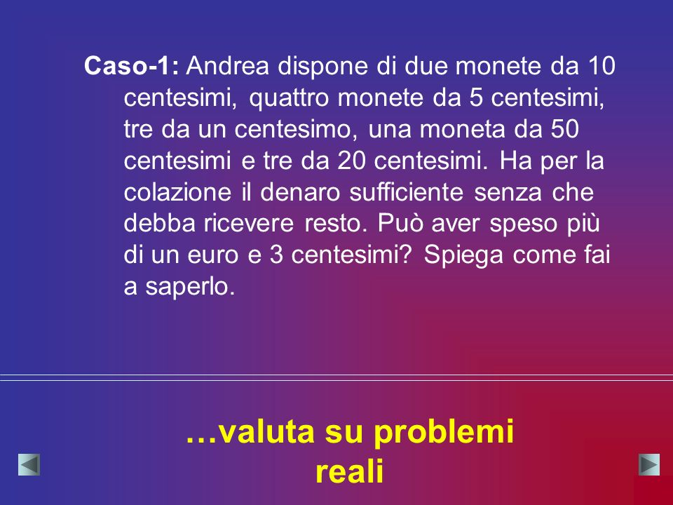 …valuta su problemi reali