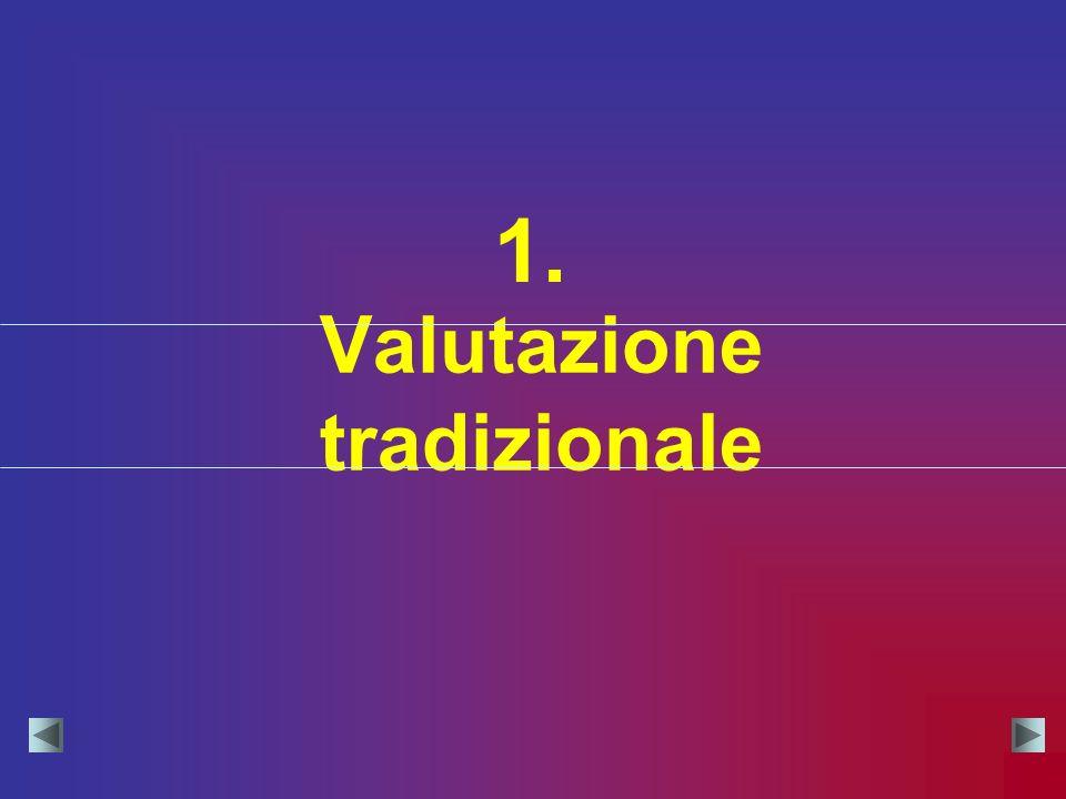 Valutazione tradizionale