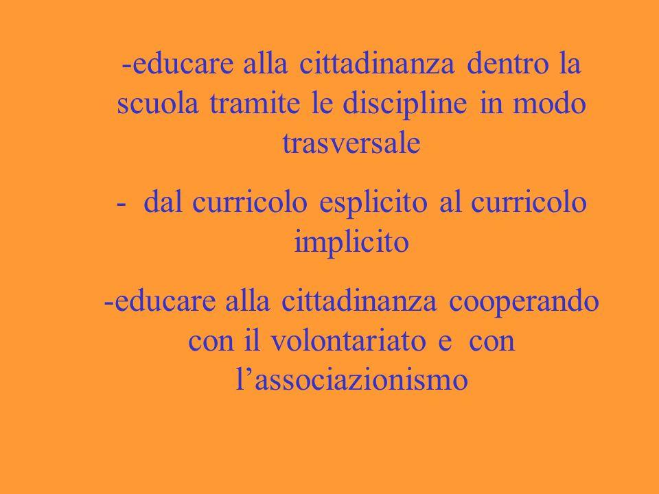 - dal curricolo esplicito al curricolo implicito