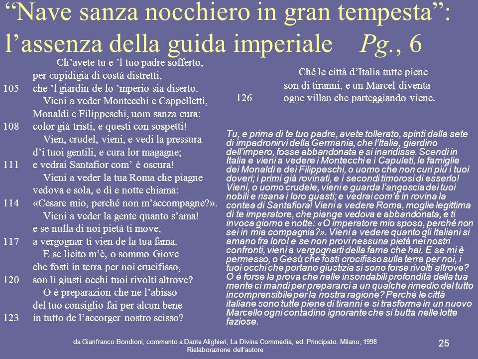 Nave sanza nocchiero in gran tempesta : l'assenza della guida imperiale Pg., 6