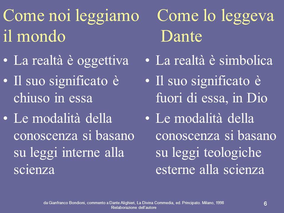 Come noi leggiamo Come lo leggeva il mondo Dante