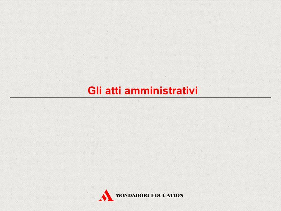 Gli atti amministrativi