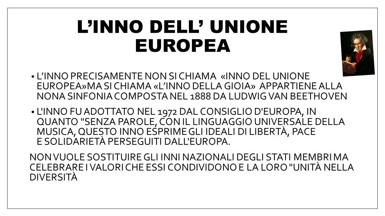 L'INNO DELL' UNIONE EUROPEA