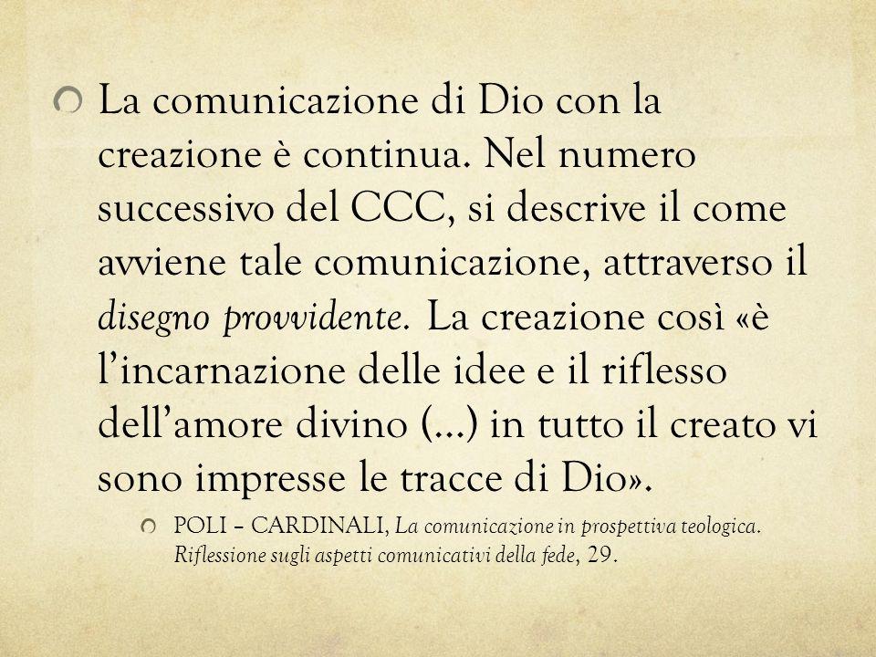 La comunicazione di Dio con la creazione è continua