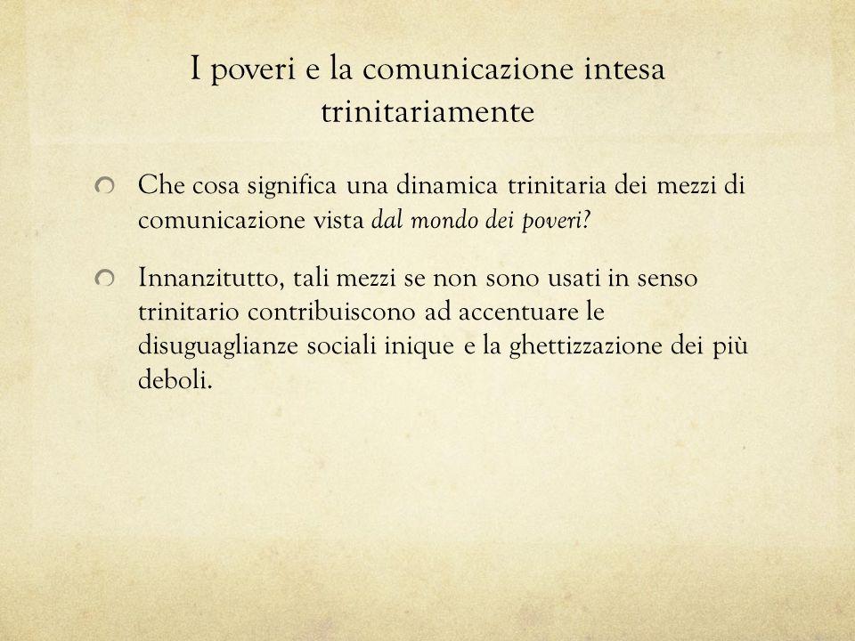 I poveri e la comunicazione intesa trinitariamente