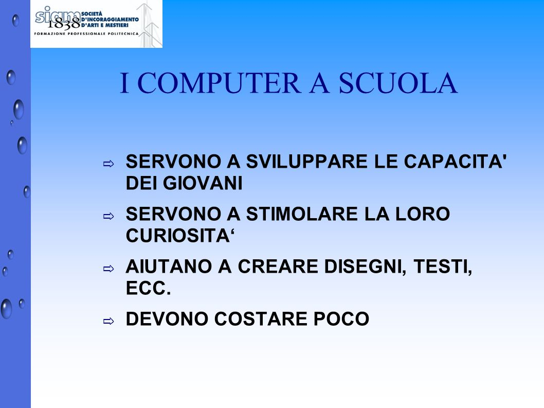I COMPUTER A SCUOLA SERVONO A SVILUPPARE LE CAPACITA DEI GIOVANI