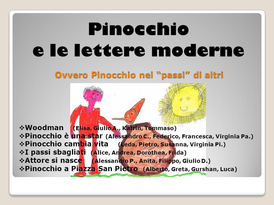 Ovvero Pinocchio nei passi di altri
