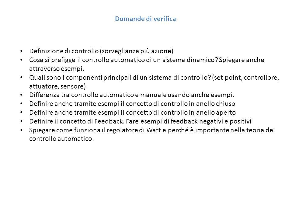Domande di verifica Definizione di controllo (sorveglianza più azione)