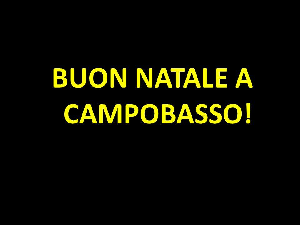 BUON NATALE A CAMPOBASSO!