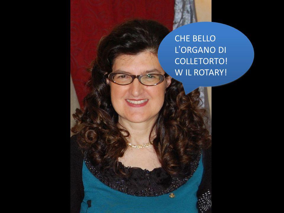 CHE BELLO L'ORGANO DI COLLETORTO! W IL ROTARY!