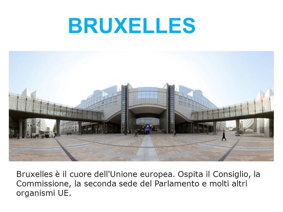 BRUXELLES Bruxelles è il cuore dell Unione europea.