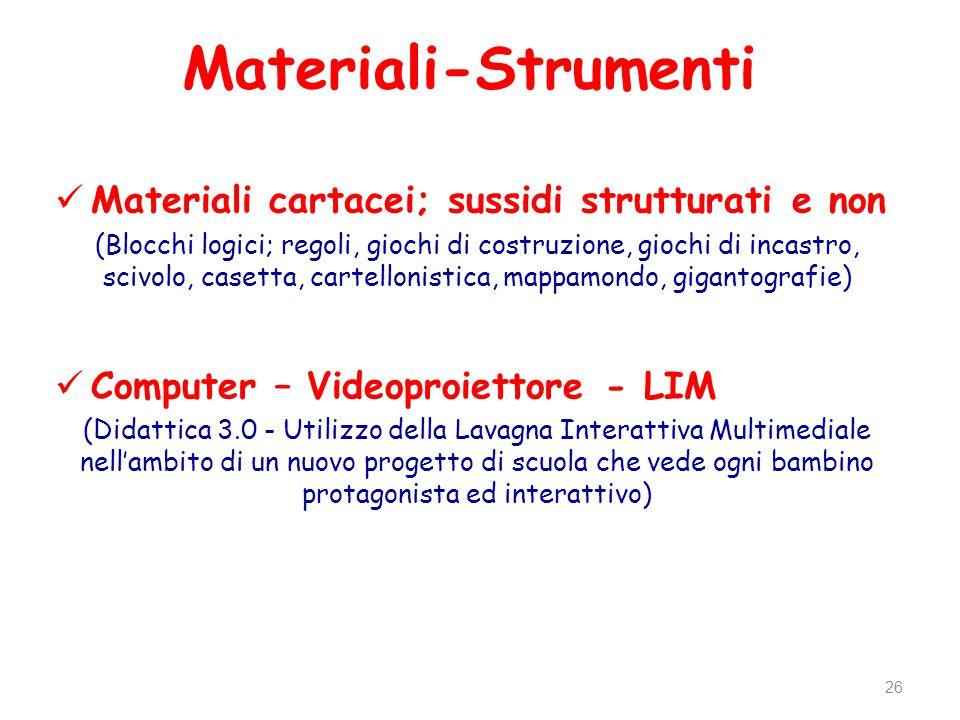 Materiali-Strumenti Materiali cartacei; sussidi strutturati e non