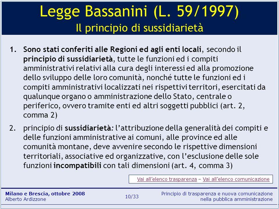 Legge Bassanini (L. 59/1997) Il principio di sussidiarietà