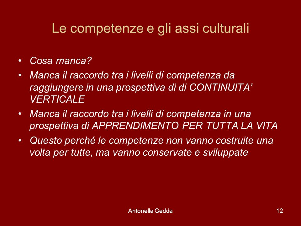 Le competenze e gli assi culturali