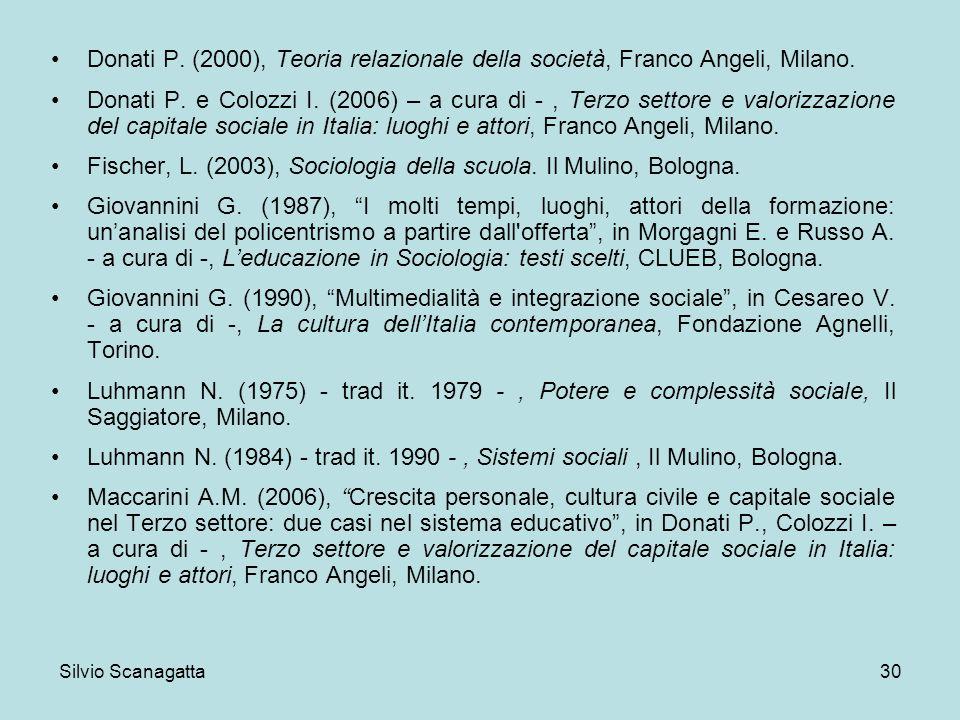 Fischer, L. (2003), Sociologia della scuola. Il Mulino, Bologna.