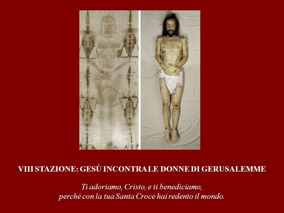 VIII STAZIONE: GESÙ INCONTRA LE DONNE DI GERUSALEMME