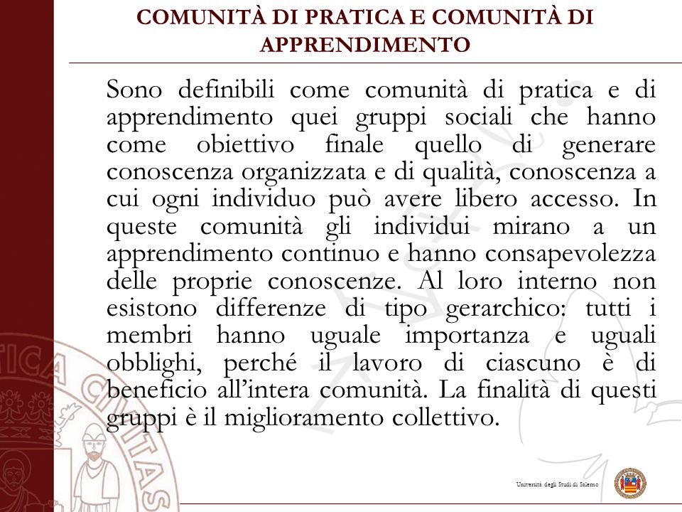 COMUNITÀ DI PRATICA E COMUNITÀ DI APPRENDIMENTO
