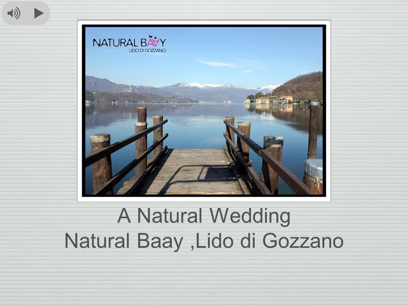 A Natural Wedding Natural Baay ,Lido di Gozzano