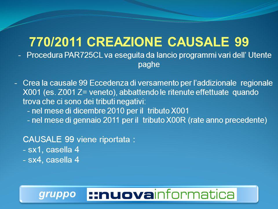 770/2011 CREAZIONE CAUSALE 99 gruppo