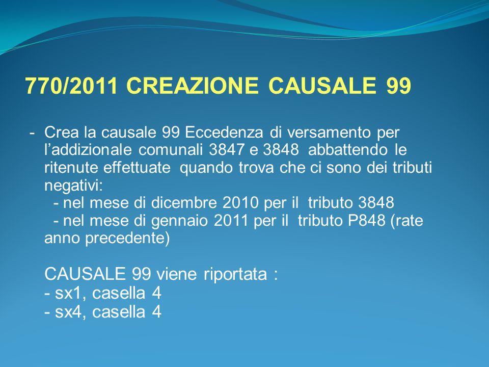 770/2011 CREAZIONE CAUSALE 99