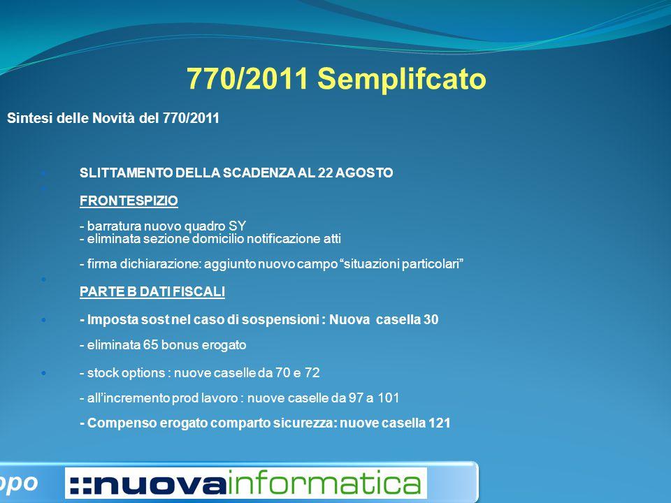 770/2011 Semplifcato gruppo Sintesi delle Novità del 770/2011