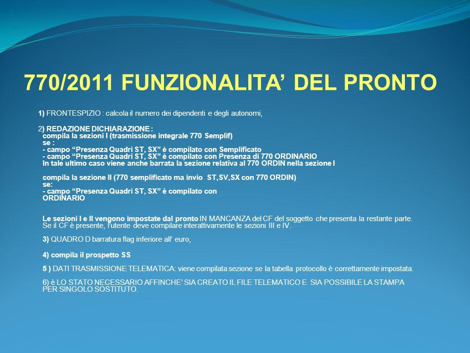 770/2011 FUNZIONALITA' DEL PRONTO
