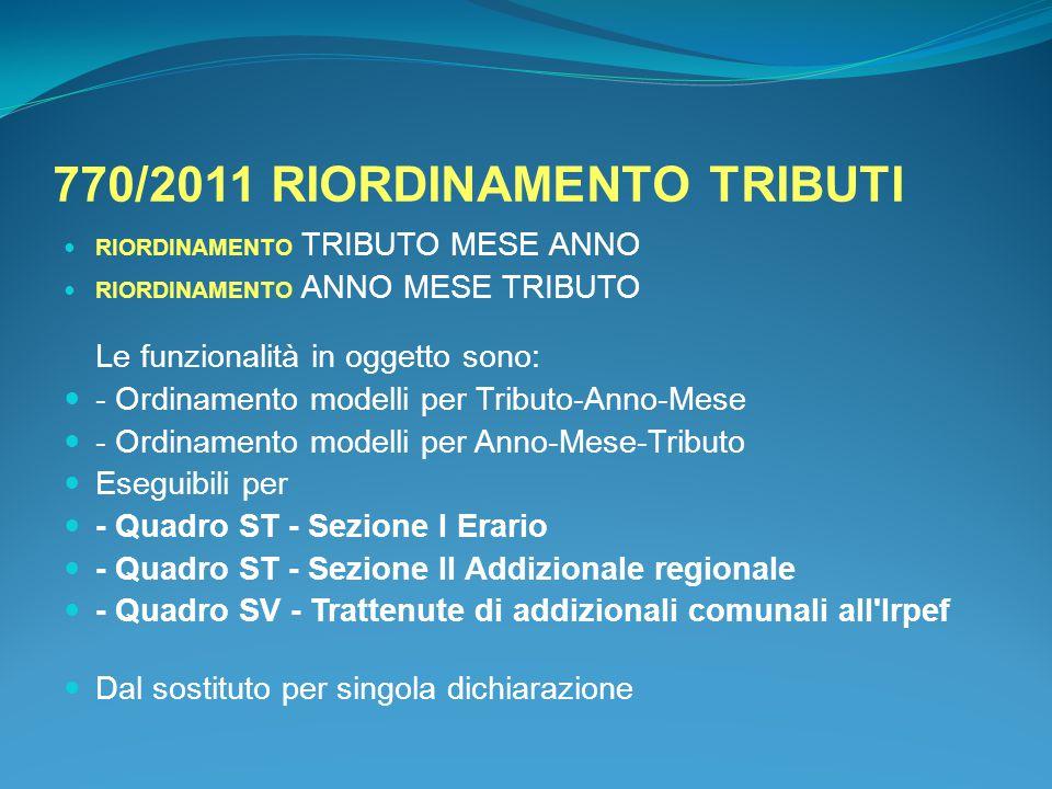 770/2011 RIORDINAMENTO TRIBUTI
