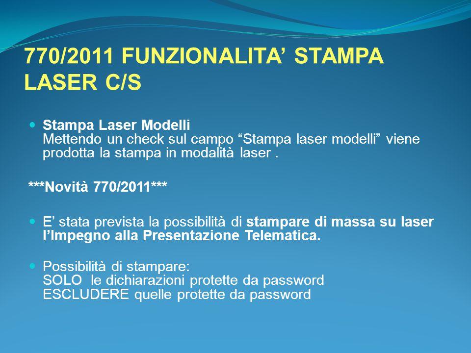 770/2011 FUNZIONALITA' STAMPA LASER C/S