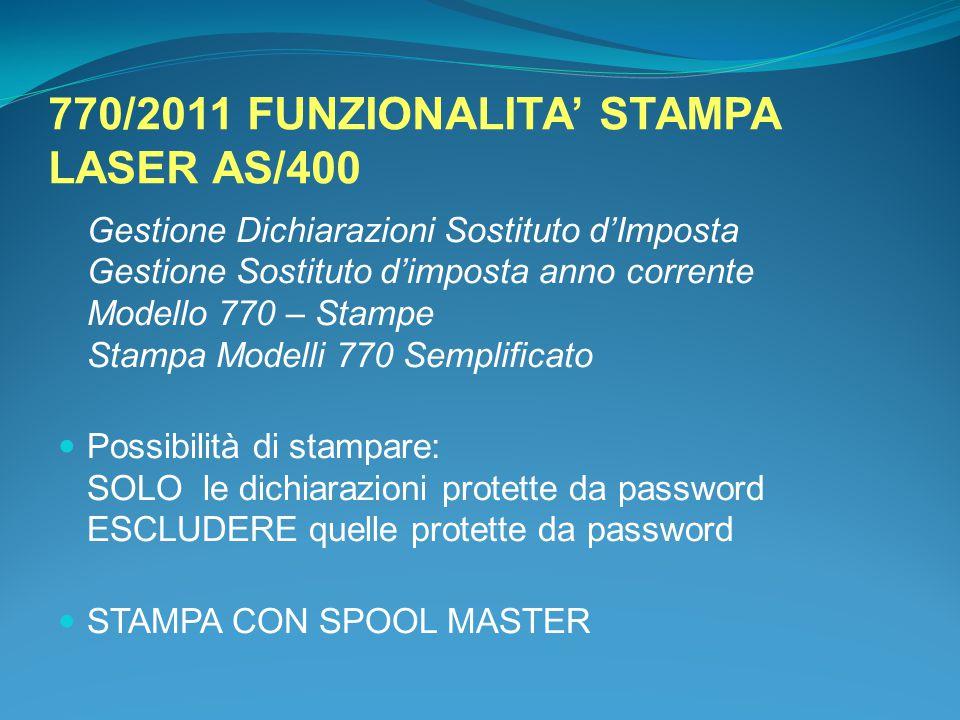 770/2011 FUNZIONALITA' STAMPA LASER AS/400