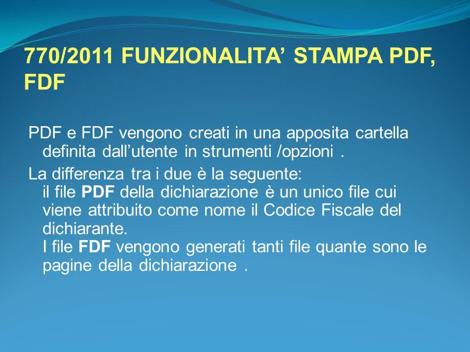 770/2011 FUNZIONALITA' STAMPA PDF, FDF