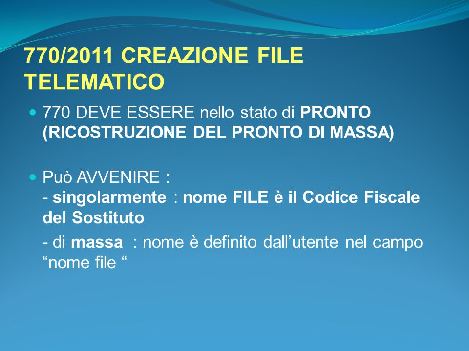 770/2011 CREAZIONE FILE TELEMATICO