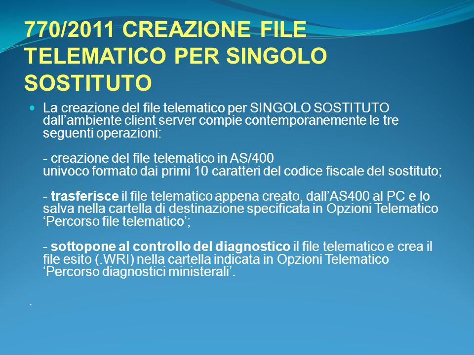 770/2011 CREAZIONE FILE TELEMATICO PER SINGOLO SOSTITUTO
