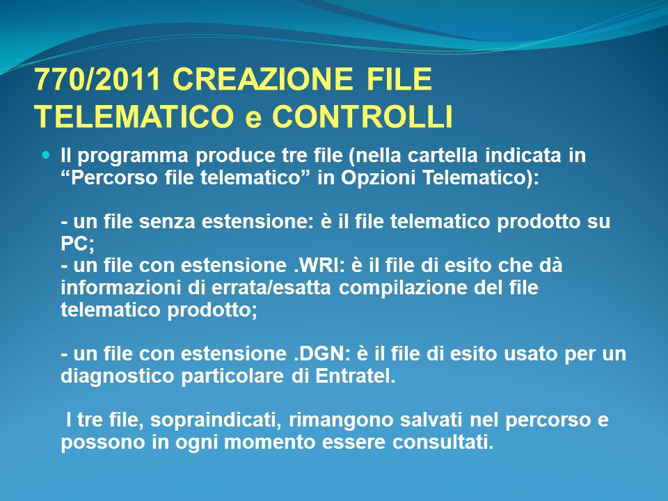 770/2011 CREAZIONE FILE TELEMATICO e CONTROLLI