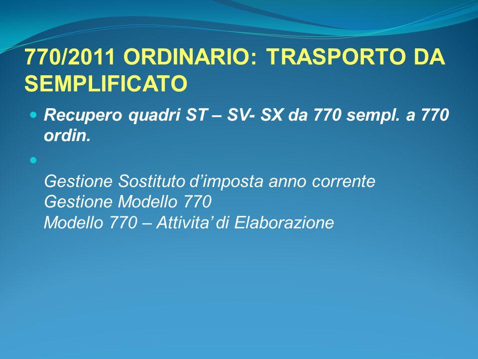 770/2011 ORDINARIO: TRASPORTO DA SEMPLIFICATO