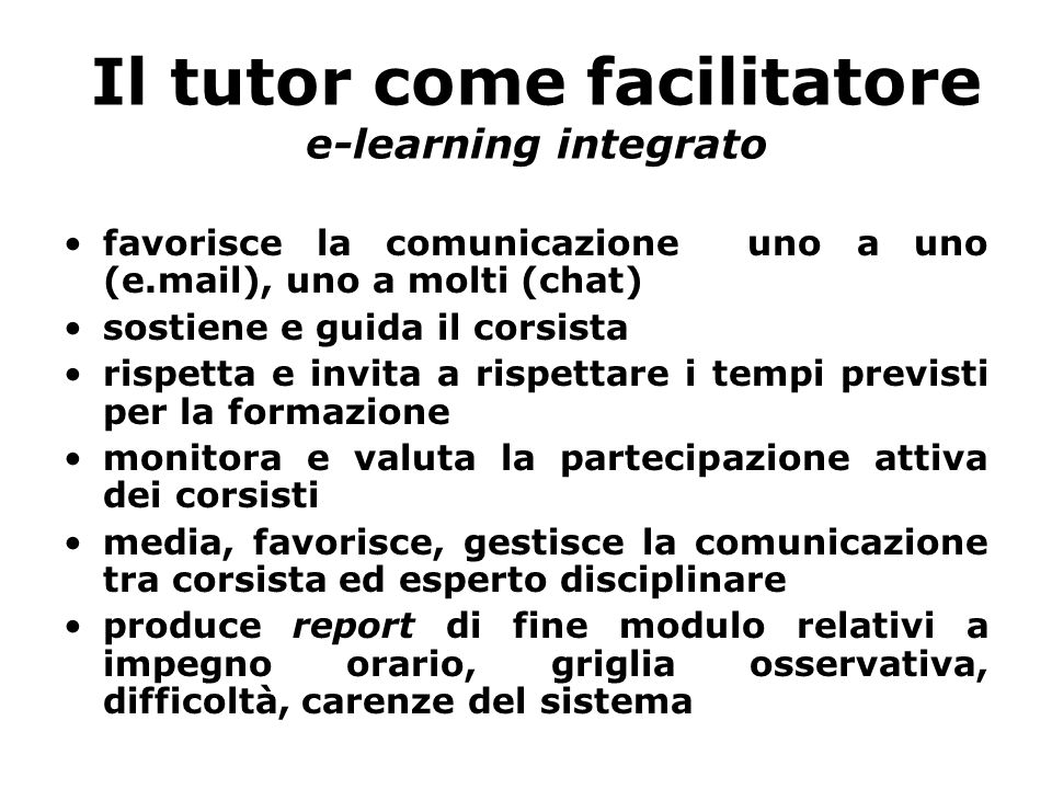 Il tutor come facilitatore e-learning integrato