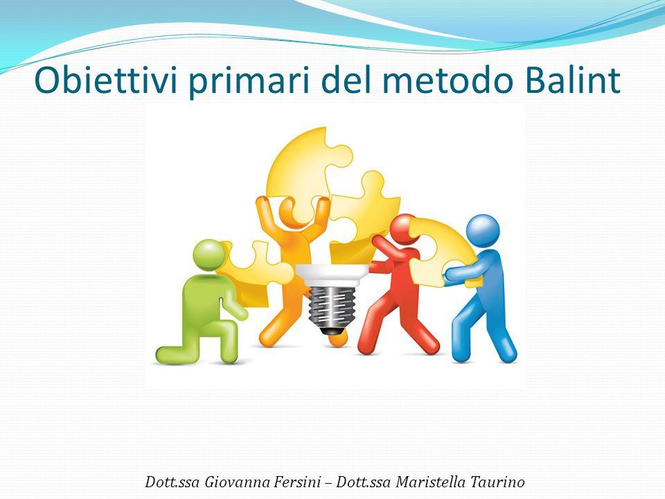 Obiettivi primari del metodo Balint