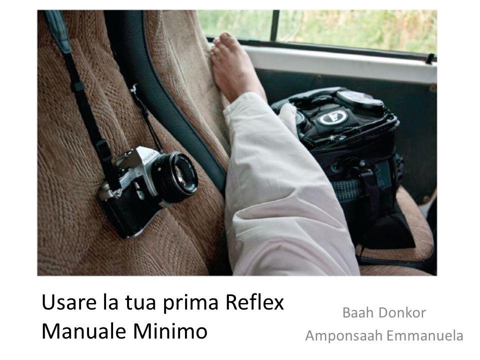 Usare la tua prima Reflex Manuale Minimo