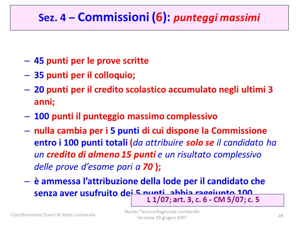 Sez. 4 – Commissioni (6): punteggi massimi